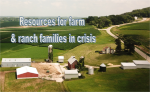 Resources for farm and ranch families in crisis